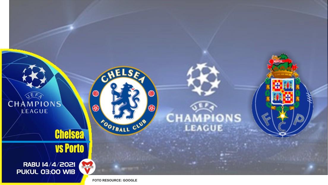 Prediksi Liga Champions: Chelsea vs Porto - 14 April 2021