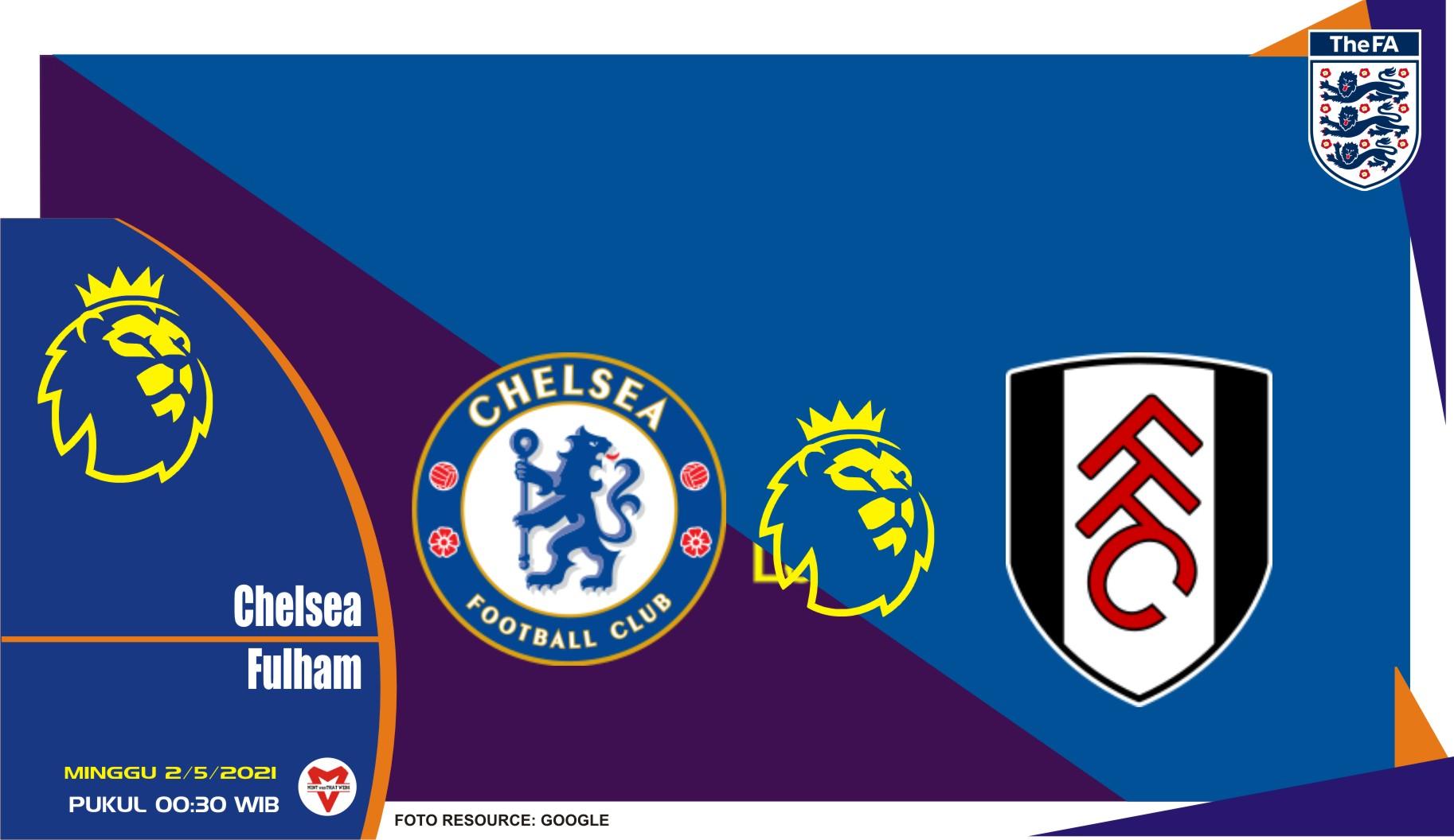 Prediksi Liga Inggris: Chelsea vs Fulham - 2 Mei 2021
