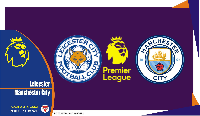 Prediksi Liga Inggris: Leicester vs Manchester City - 3 ...