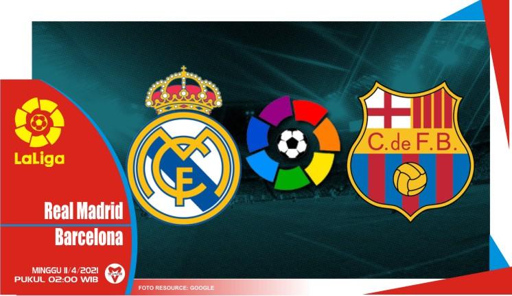 Prediksi Liga Spanyol: Real Madrid vs Barcelona - 11 April 2021