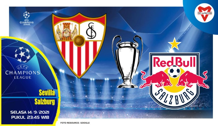 Prediksi Sevilla vs Salzburg - Liga Champions 14 September 2021