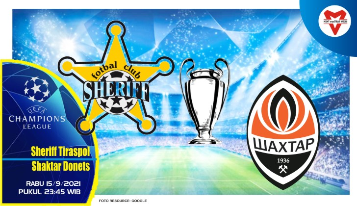 Prediksi Sheriff Sheriff Tiraspol vs Donetsk - Liga Champions 15 September 2021